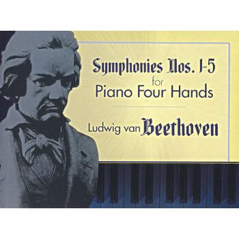 (贝多芬第1-5号交响曲钢琴四手联弹曲谱)symphonies nos.