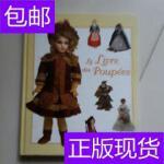 [二手旧书9成新]LE LIVRE DES POUPEES /CAROLINE GOODFELLOW 看?