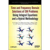 预订 Time and Frequency Domain Solutions of EM Problems,Time a
