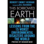 【预订】This Borrowed Earth Lessons from the Fifteen Worst Envi