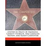 【预订】United in Death by Anorexia: Christy Henrich, Ana Carol