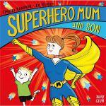 Superhero Mum and Son (Superhero Parents)