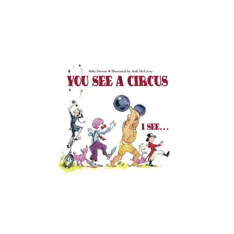 【预订】You See a Circus, I See... 预订商品,需要1-3个月发货,非质量问题不接受退换货。