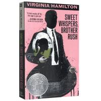 正版拉西兄弟 快乐的低语者 英文原版 Sweet Whispers Brother Rush 纽伯瑞儿童文学奖 幽灵的
