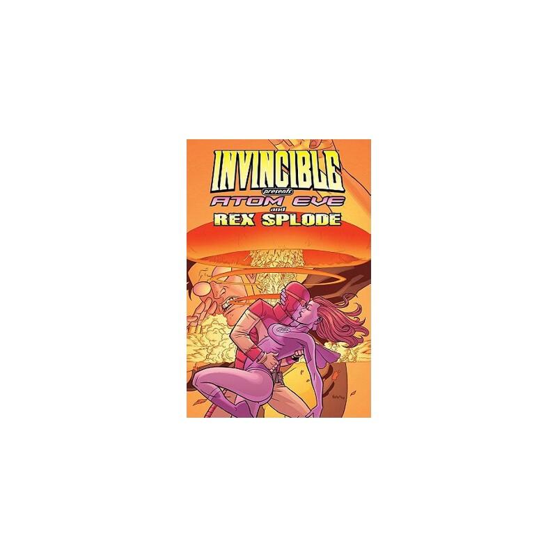 【预订】Invincible Presents Atom Eve & Rex Splode Volume 1 预订商品,需要1-3个月发货,非质量问题不接受退换货。