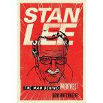Stan Lee The Man behind Marvel PB