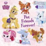 【预订】Pet Friends Forever! (Disney Princess: Palace Pets)