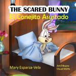 【预订】The Scared Bunny: El Conejito Asustado