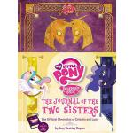 【预订】My Little Pony: The Journal of the Two Sisters The Offi