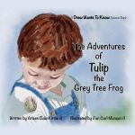 【预订】The Adventures of Tulip the Grey Tree Frog