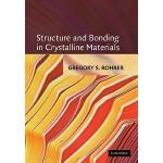 【预订】Structure and Bonding in Crystalline Materials