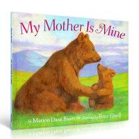 My Mother Is Mine 汪培�E推荐英文原版阶段绘本 亲子读物