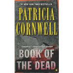 Book of the Dead 《死亡之书》20世纪90年代美国当红的女作家,1993年获得了英国作家协会颁发的金匕首奖,这是国际上公认的侦探类小说的高奖项,她成为美国获此殊荣的作家!