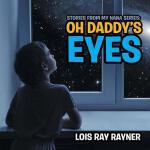 【预订】Stories from My Nana: Oh Daddy's Eyes