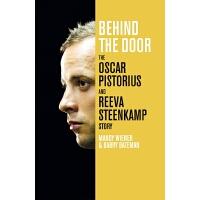 """Behind the Door (ISBN=9781447267867) 揭开南非截止短跑选手""""刀锋跑者""""Oscar"""