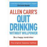 【预订】Allen Carr's Quit Drinking Without Willpower: Be a Happ