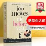 【华研原版】Me Before You 英文原版小说 遇见你之前 我就要你好好的 英文版电影原著爱情小说 乔乔莫伊丝