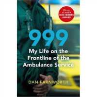 预订 999 - My Life on the Frontline of the Ambulance Service
