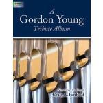【预订】A Gordon Young Tribute Album: Nine Pieces for Organ