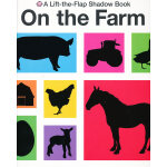 Lift-the-Flap Shadow Books on the Farm 影子猜猜看:农场(翻翻书) ISBN9780312509286