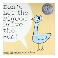 【现货正版包邮】Don't Let the Pigeon Drive the Bus 不要让鸽子开车 英文原版儿童绘本 0-3-6岁启蒙绘本