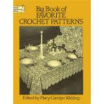 Big Book of Favorite Crochet Patterns (【按需印刷】)