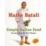 MARIO BATALI SIMPLE ITALIAN(ISBN=9780609603000) 英文原版
