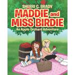【预订】Maddie and Miss Birdie: An Apple Orchard Adventure