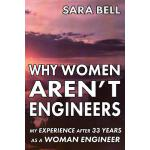 【预订】Why Woman Aren't Engineers: My Experience After 33 Year