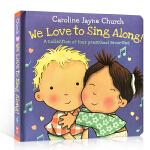 顺丰发货 英文原版 We Love to Sing Along! 歌谣纸板书 Caroline Jayne Churc