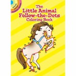 The Little Animal Follow-the-Dots Coloring Book(【按需印刷】)