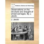 【预订】Observations on the Structure and Draught of Wheel-Carr