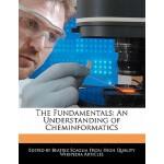 【预订】The Fundamentals: An Understanding of Cheminformatics
