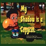 【预订】My Shadow Is a Copycat