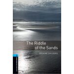 Oxford Bookworms Library: Level 5: The Riddle of the Sands