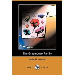 【预订】The Graymouse Family (Dodo Press)