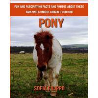 【预订】Pony: Fun and Fascinating Facts and Photos about These
