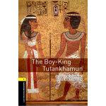 Oxford Bookworms Library: Level 1: The Boy-King Tutankhamun