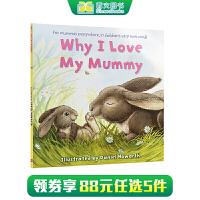 可app点读跟读 英文原版绘本 Why I Love My Mummy 为什么我爱妈妈 Daniel Howarth 达尼尔・豪沃斯 3-6岁低幼儿童英语绘本图画书 西文英文亲子绘本馆专营店