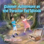 【预订】Summer Adventure at the Paradise Fall Woods