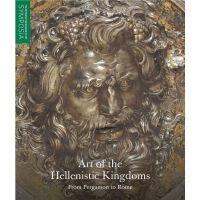 Art of the Hellenistic Kingdoms - From Pergamon to Rome