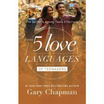【预订】The 5 Love Languages of Teenagers: The Secret to Loving Teens Effectively 预订商品,需要1-3个月发货,非质量问题不接受退换货。