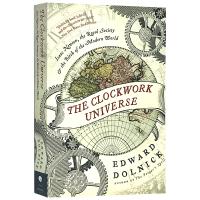 The Clockwork Universe 英文原版 机械宇宙 天文科学科普书籍 牛顿 皇家学会与现代世界的诞生 罗