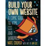 【预订】Build Your Own Website A Comic Guide to HTML, CSS, and