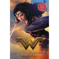 【预订】Wonder Woman: The Deluxe Junior Novel