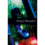 Oxford Bookworms Library: Level 5: King's Ransom 牛津书虫分级读物5级