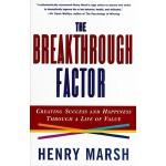 【预订】The Breakthrough Factor: Creating Success and Happiness