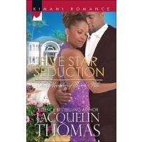 Five Star Seduction (Mills & Boon Kimani) (The Alexanders o