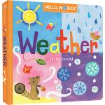 英文原版 Hello World Weather 你好,世界系列绘本 幼儿科普百科启蒙 纸板书