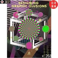 DESIGNING GRAPHIC ILLUSIONS 错视艺术 错觉之美 设计中的视错觉艺术 装置